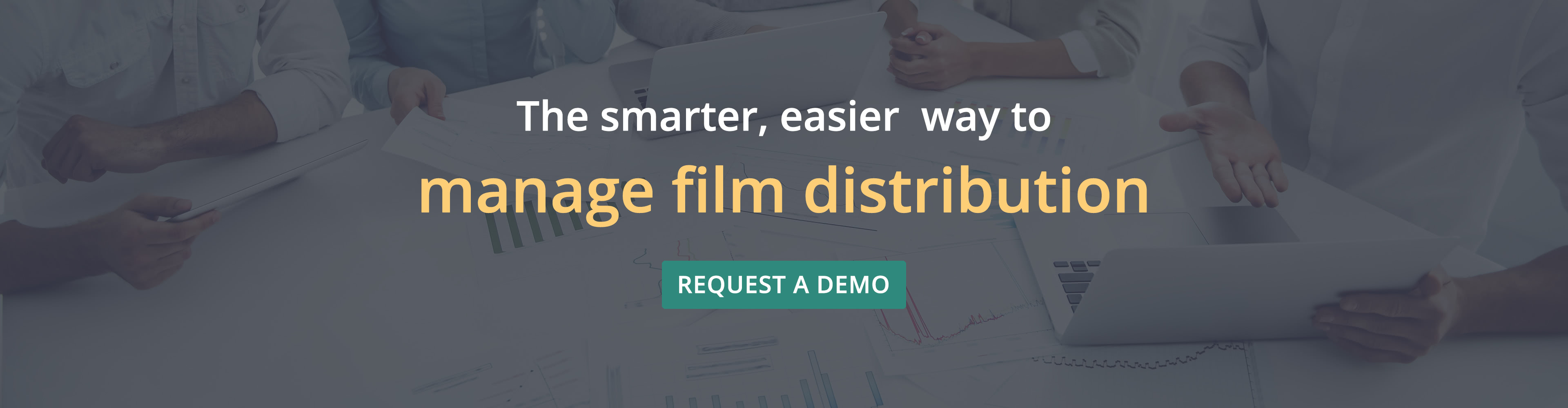 Smarter, easier way to manage film distribution!